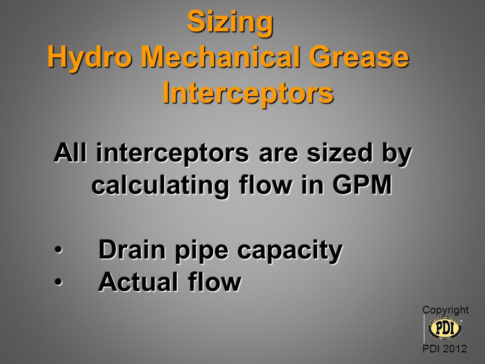 Sizing Hydro Mechanical Grease Interceptors