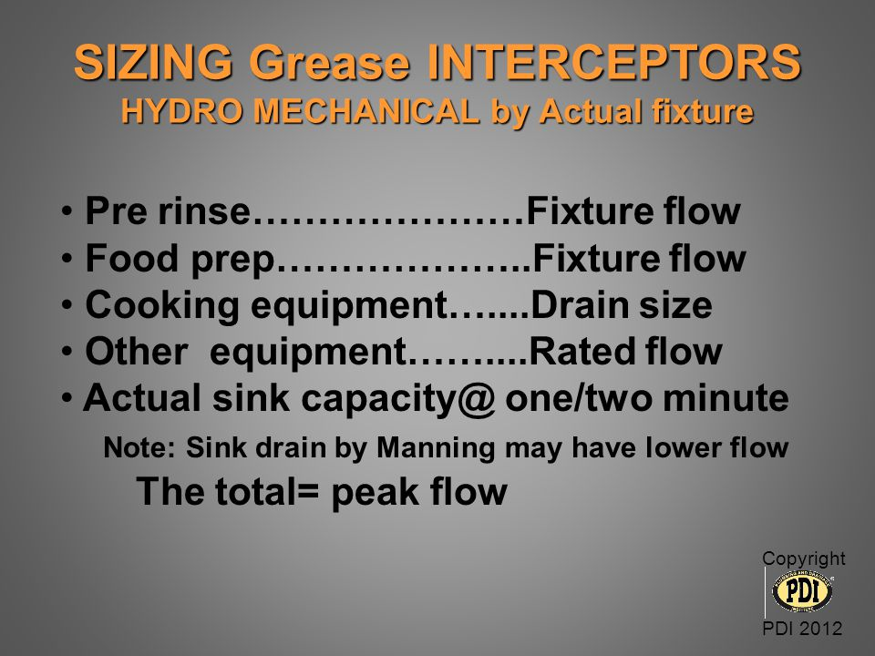 SIZING Grease INTERCEPTORS HYDRO MECHANICAL by Actual fixture