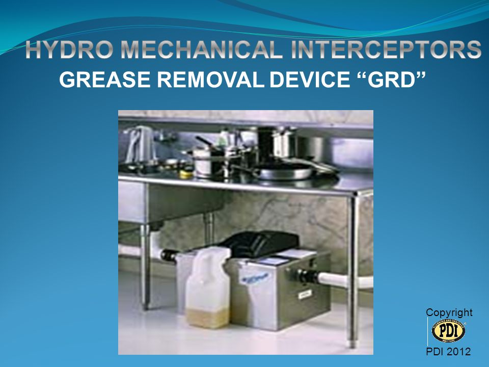HYDRO MECHANICAL INTERCEPTORS GREASE REMOVAL DEVICE GRD