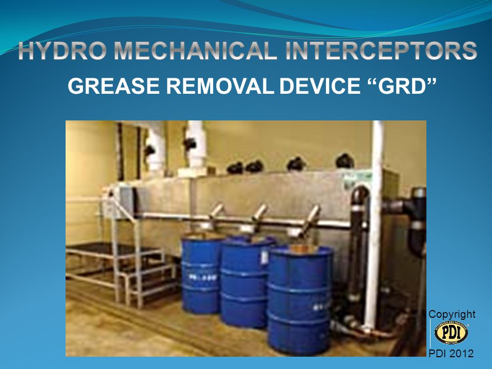 GREASE REMOVAL DEVICE GRD