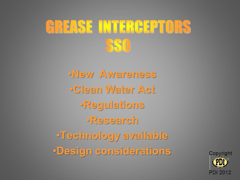 GREASE INTERCEPTORS SSO