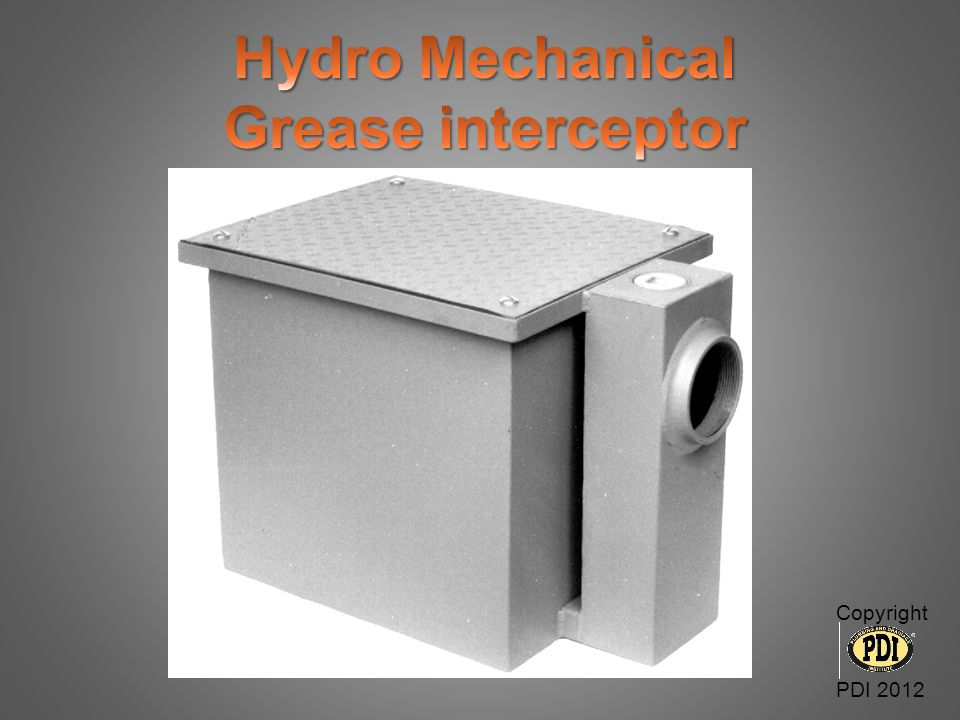 Hydro Mechanical Grease interceptor