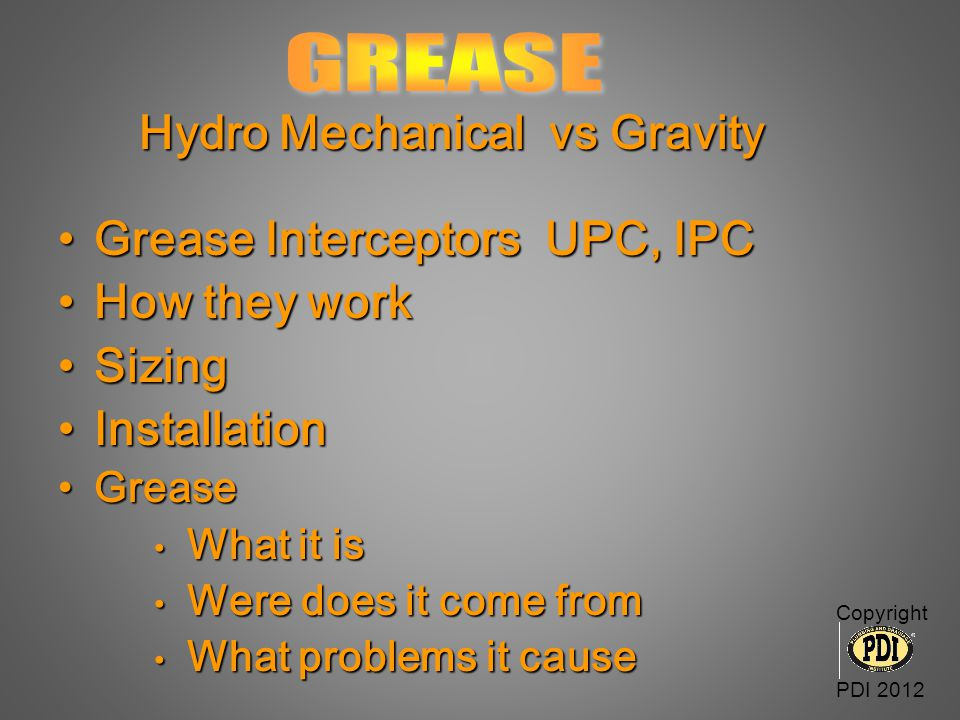 Hydro Mechanical vs Gravity Grease Interceptors UPC, IPC How they work