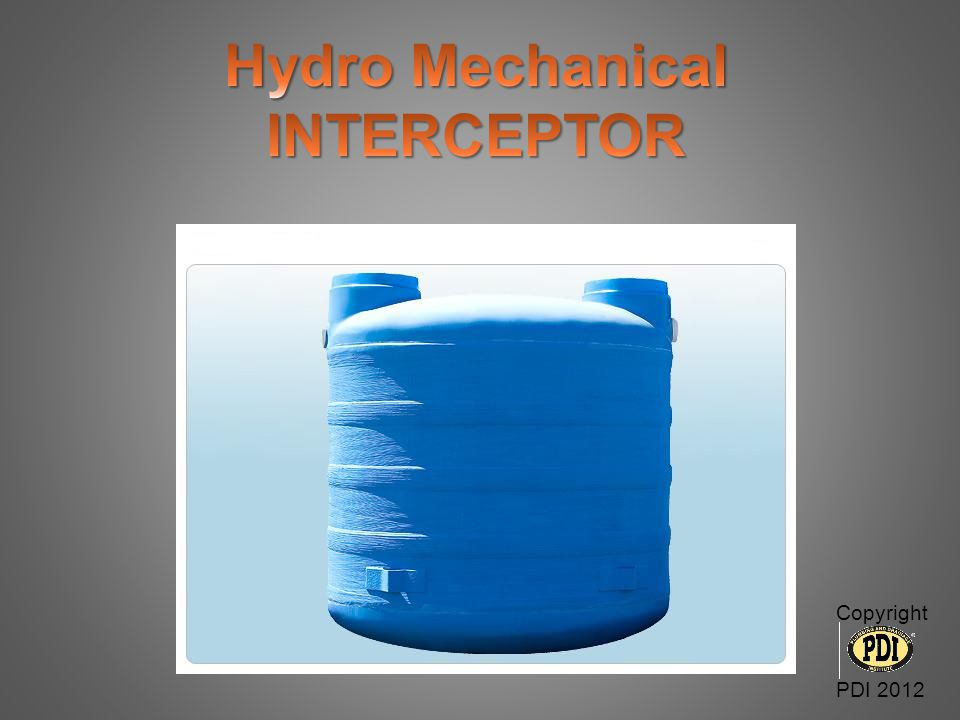 Hydro Mechanical INTERCEPTOR Copyright PDI 2012