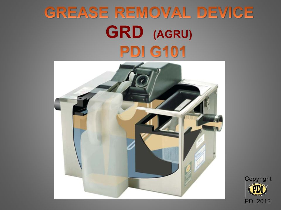 GREASE REMOVAL DEVICE GRD (AGRU) PDI G101
