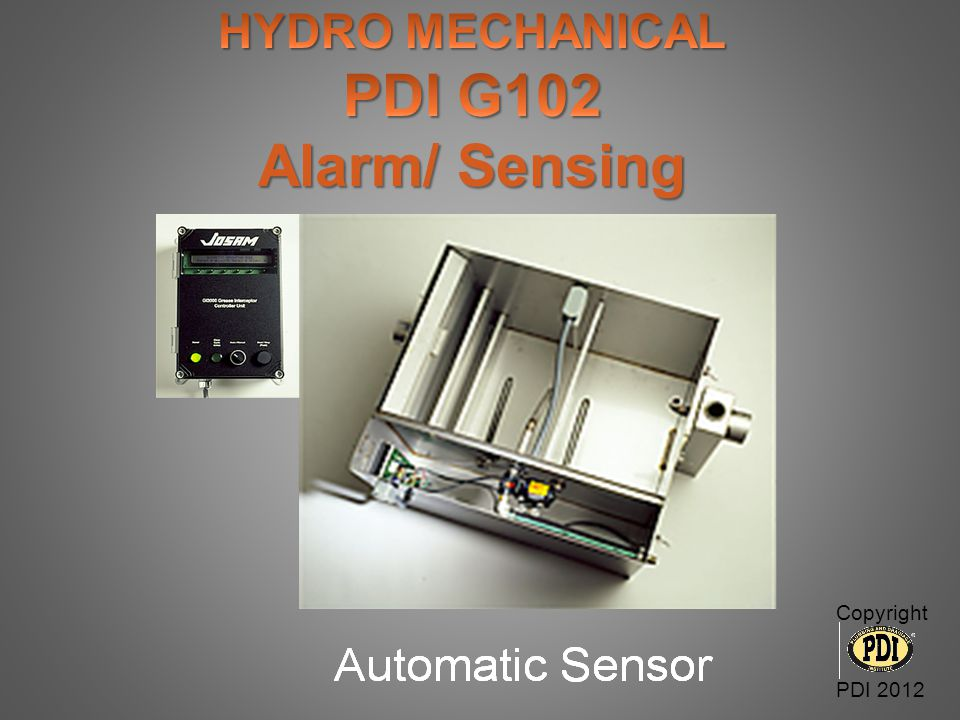 HYDRO MECHANICAL PDI G102 Alarm/ Sensing Copyright PDI 2012