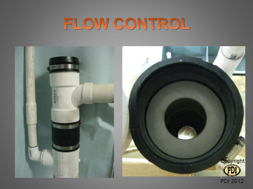 FLOW CONTROL Copyright PDI 2012