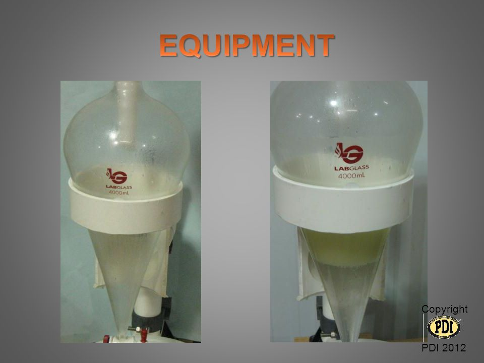 EQUIPMENT Copyright PDI 2012