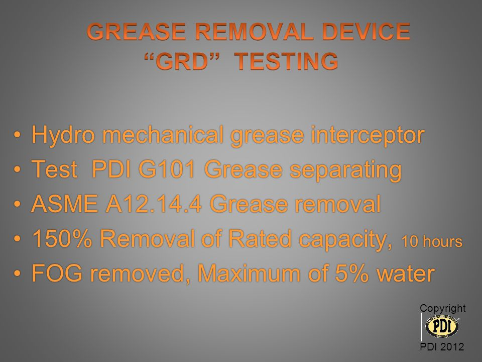 GREASE REMOVAL DEVICE GRD TESTING
