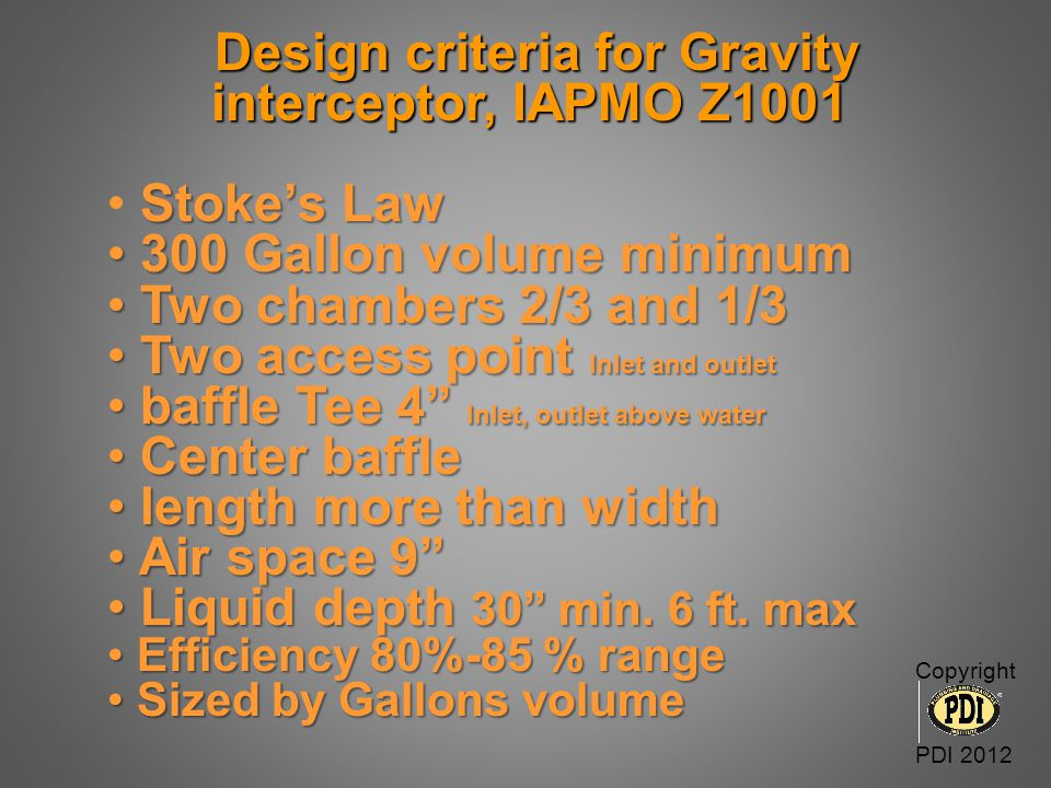 Design criteria for Gravity interceptor, IAPMO Z1001
