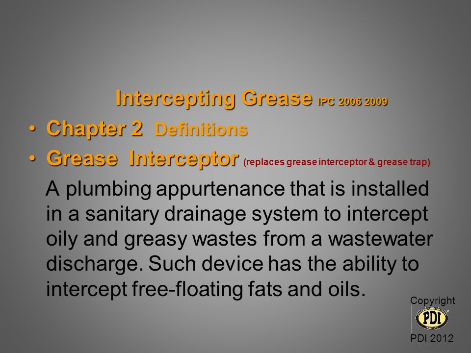 Intercepting Grease IPC 2006 2009 Chapter 2 Definitions
