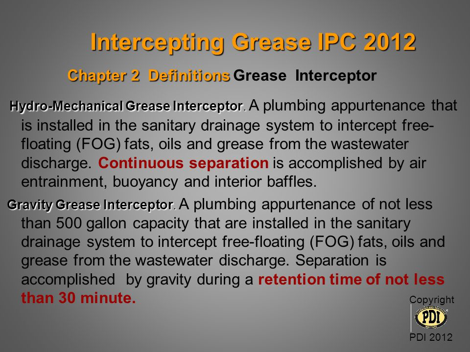 Intercepting Grease IPC 2012 Chapter 2 Definitions Grease Interceptor
