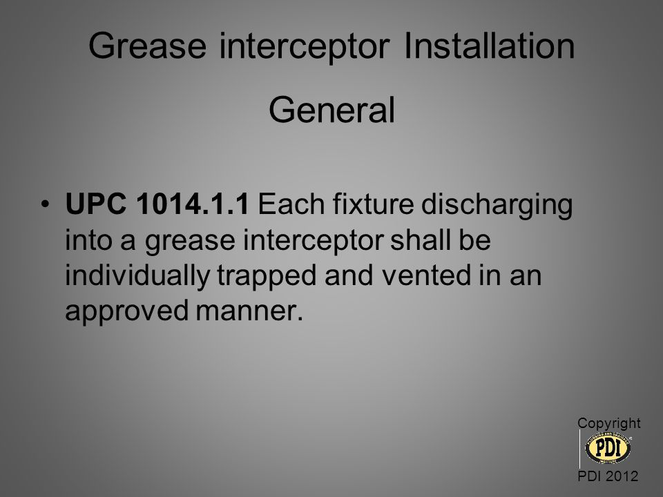 Grease interceptor Installation General
