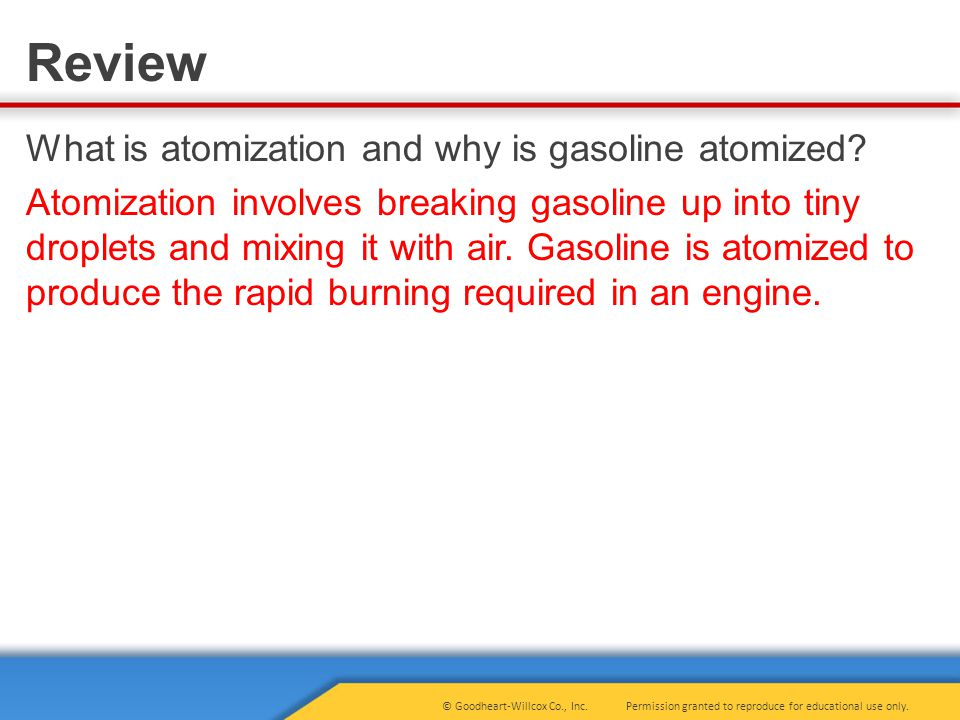 What is atomization and why is gasoline atomized