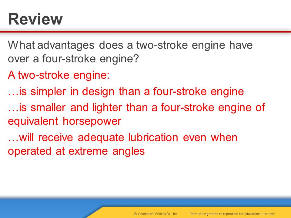 What advantages does a two-stroke engine have over a four-stroke engine.