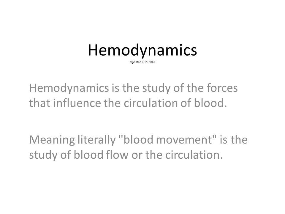Hemodynamics updated 4/25/2012