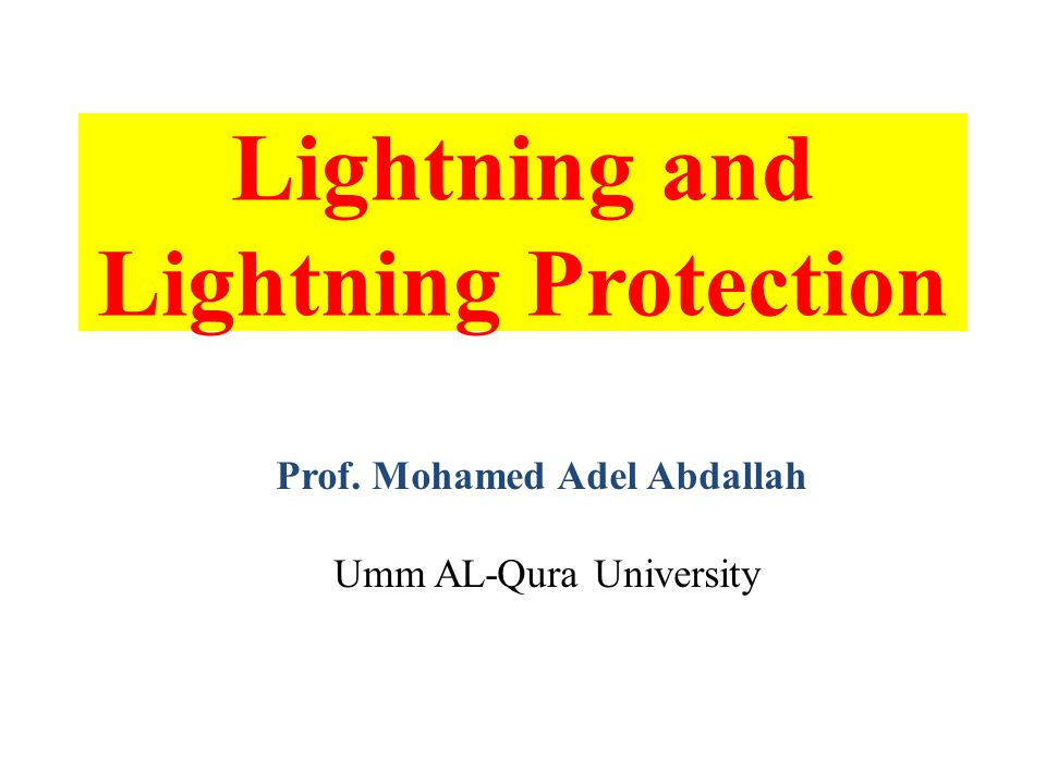 Lightning and Lightning Protection