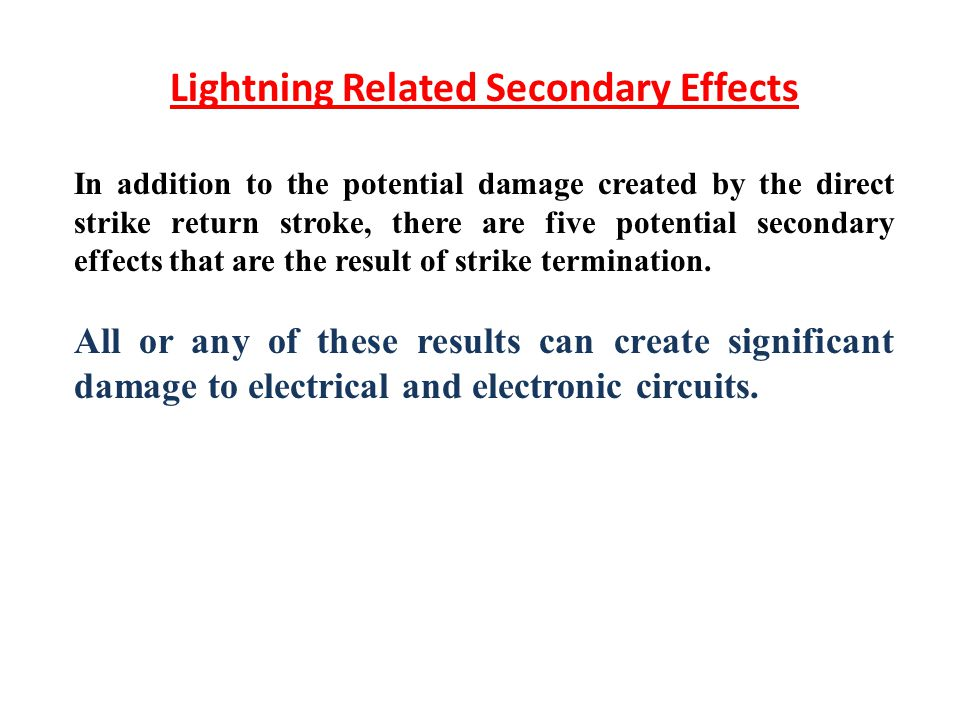 Lightning Related Secondary Effects
