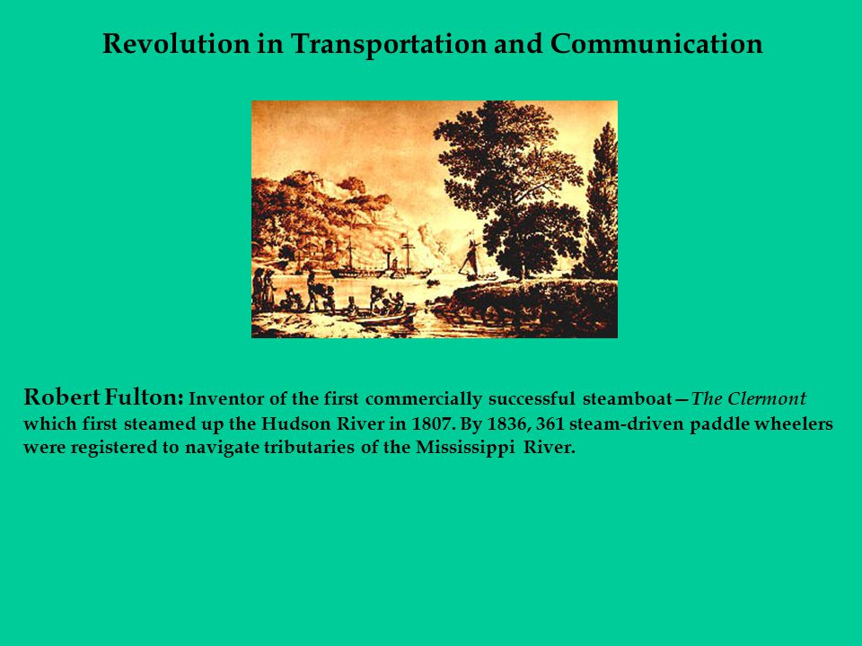 Revolution in Transportation and Communication