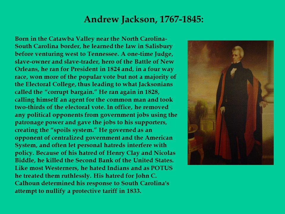 Andrew Jackson, 1767-1845: