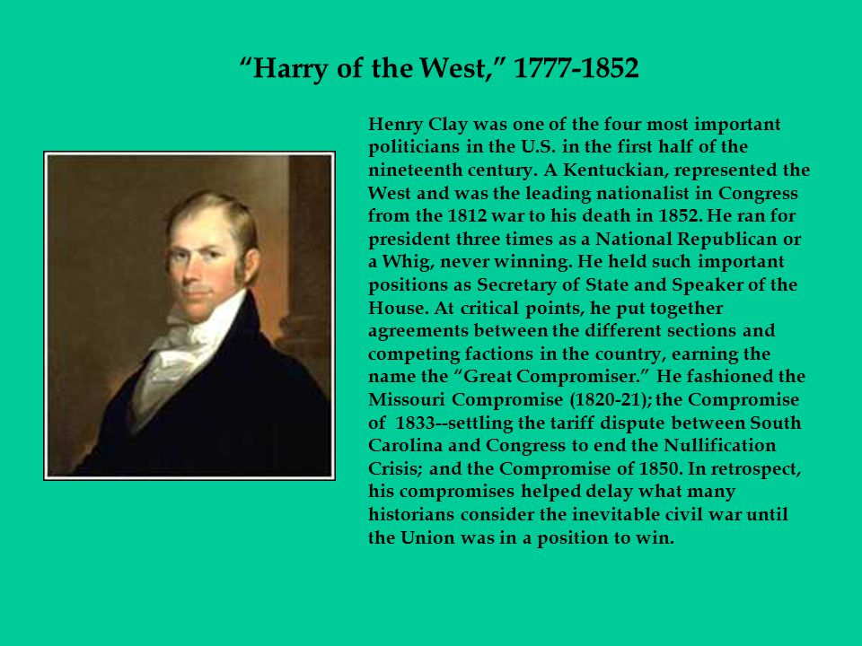 Harry of the West, 1777-1852