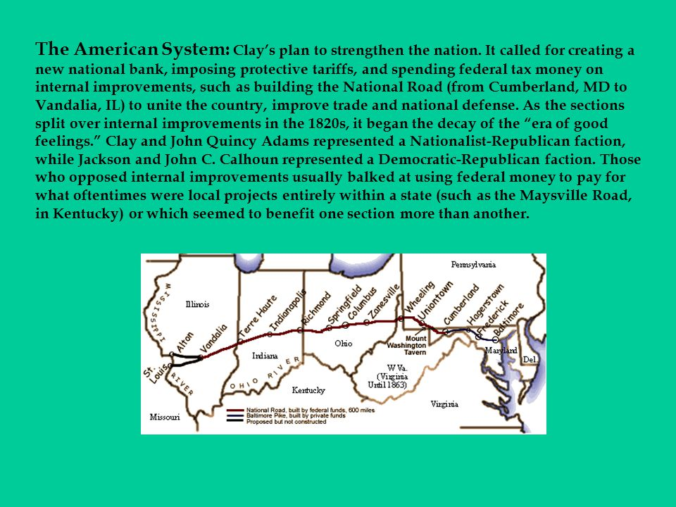 The American System: Clay's plan to strengthen the nation