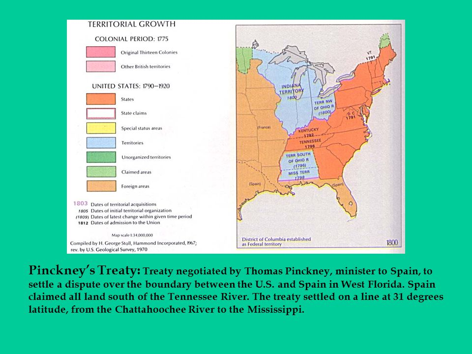Pinckney's Treaty: Treaty negotiated by Thomas Pinckney, minister to Spain, to settle a dispute over the boundary between the U.S.