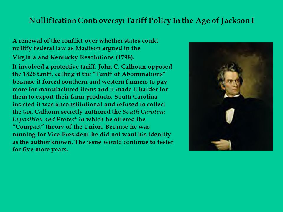Nullification Controversy: Tariff Policy in the Age of Jackson I