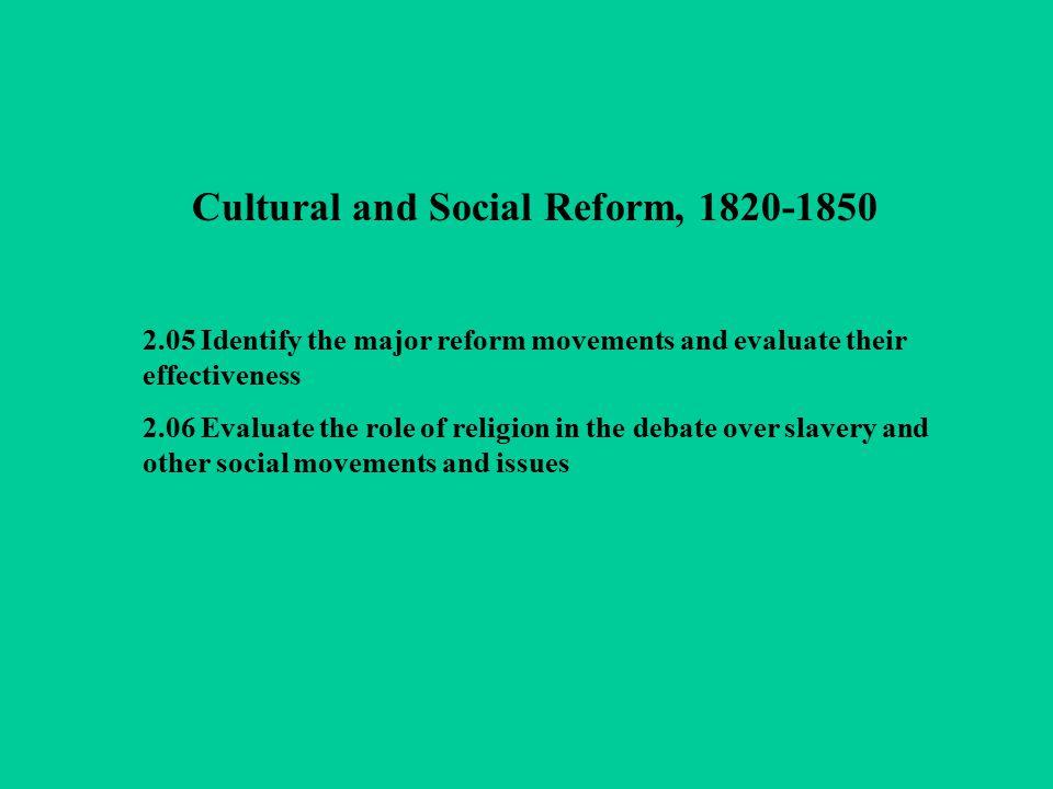 Cultural and Social Reform, 1820-1850