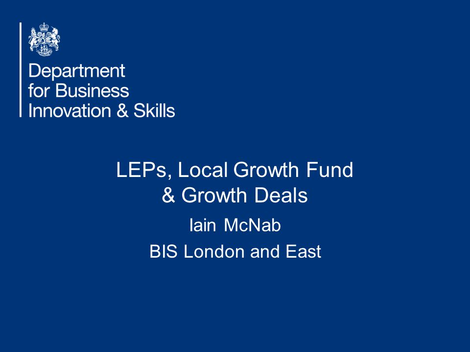 LEPs, Local Growth Fund & Growth Deals