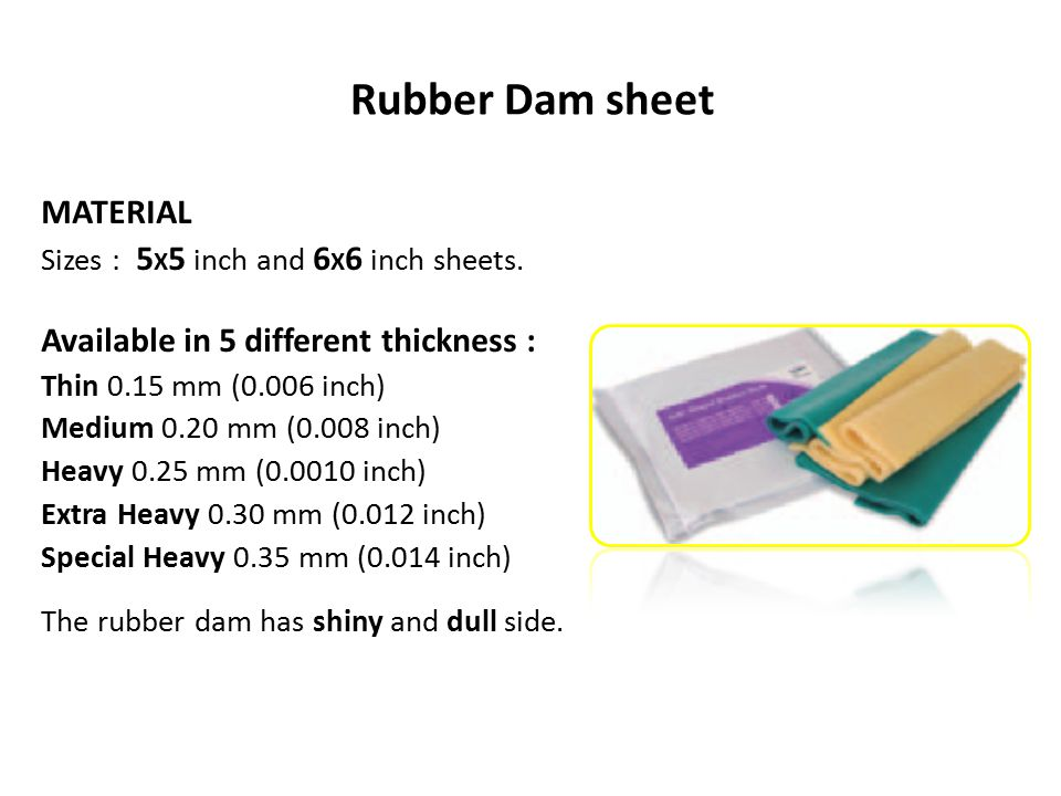 Rubber Dam sheet MATERIAL Available in 5 different thickness :