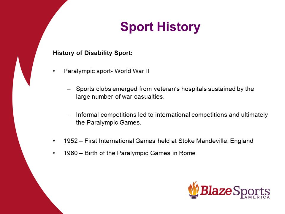 Sport History History of Disability Sport: