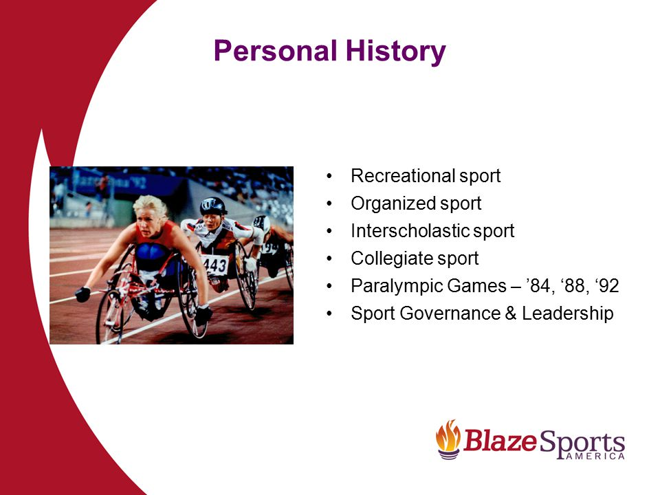 Personal History Recreational sport Organized sport