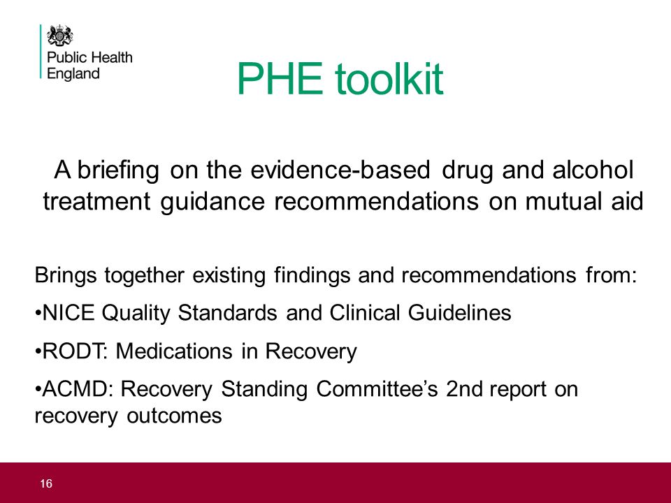 PHE toolkit A briefing on the evidence-based drug and alcohol treatment guidance recommendations on mutual aid.