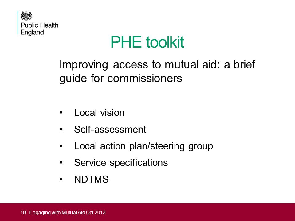 PHE toolkit Improving access to mutual aid: a brief guide for commissioners. Local vision. Self-assessment.