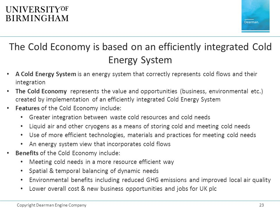 The Cold Economy is based on an efficiently integrated Cold Energy System