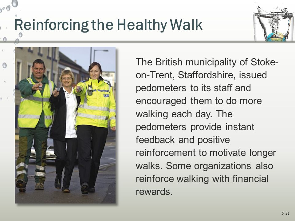 Reinforcing the Healthy Walk