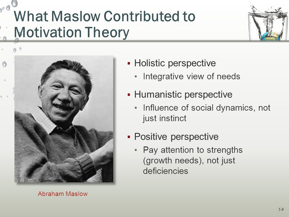 What Maslow Contributed to Motivation Theory