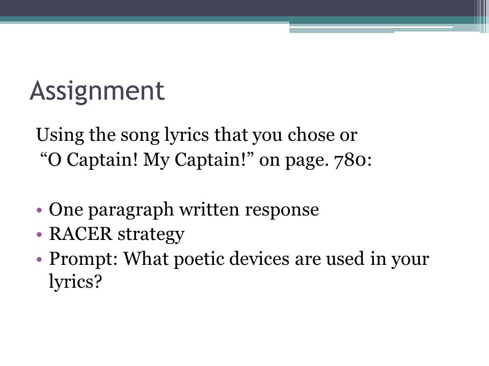 Assignment Using the song lyrics that you chose or