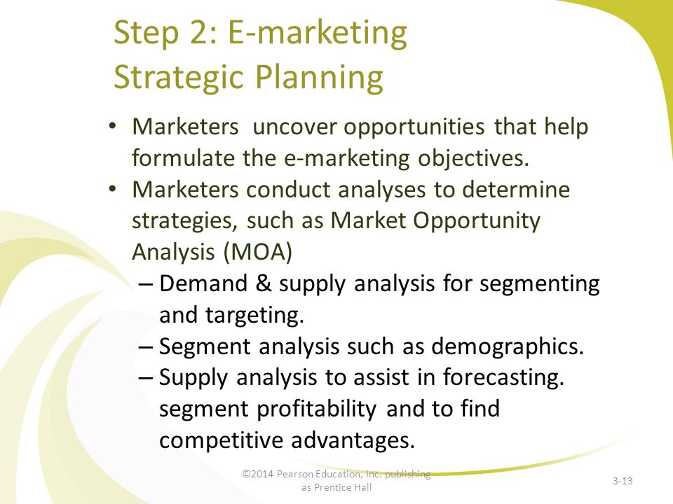 Step 2: E-marketing Strategic Planning