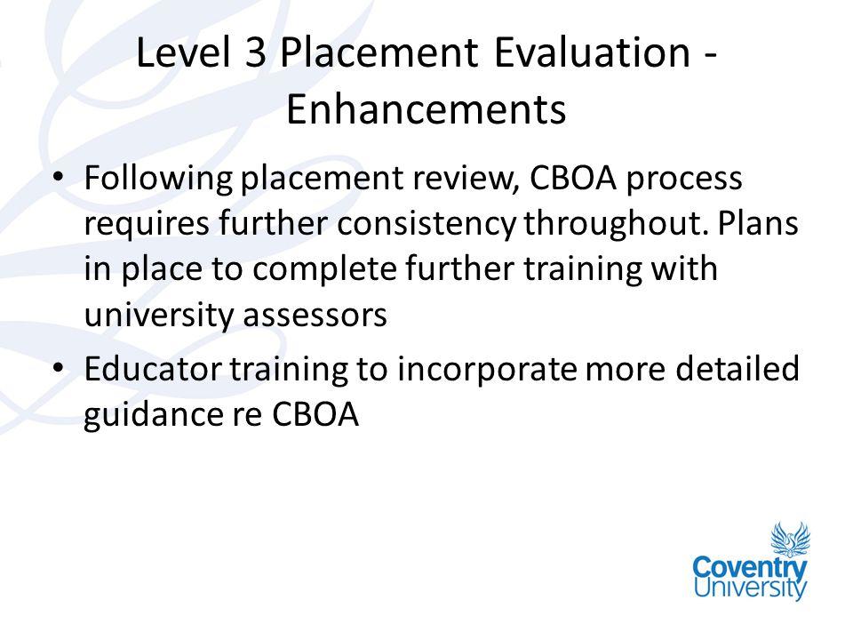 Level 3 Placement Evaluation - Enhancements
