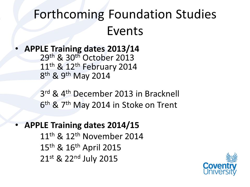 Forthcoming Foundation Studies Events