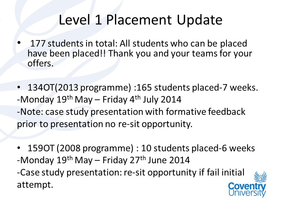 Level 1 Placement Update