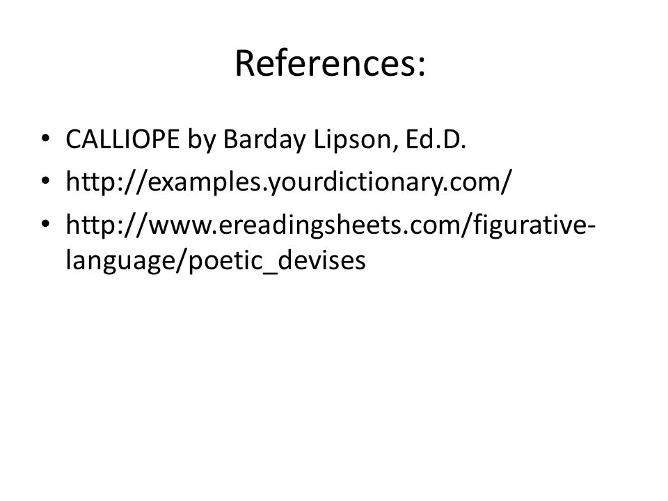 References: CALLIOPE by Barday Lipson, Ed.D.