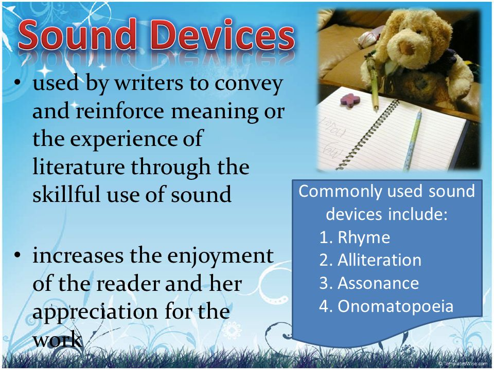 Commonly used sound devices include: