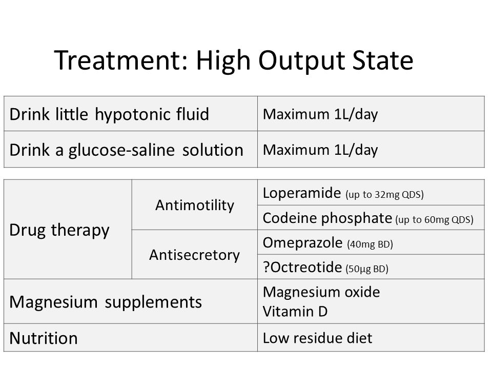 Treatment: High Output State