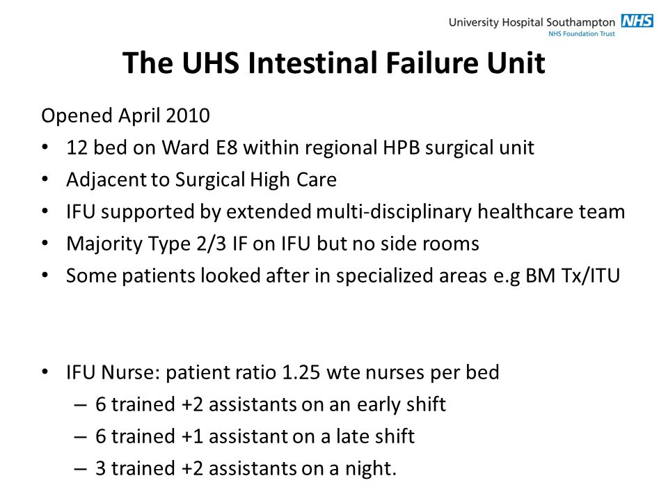 The UHS Intestinal Failure Unit