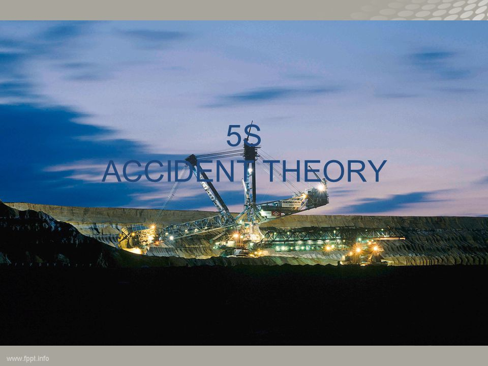 5S ACCIDENT THEORY