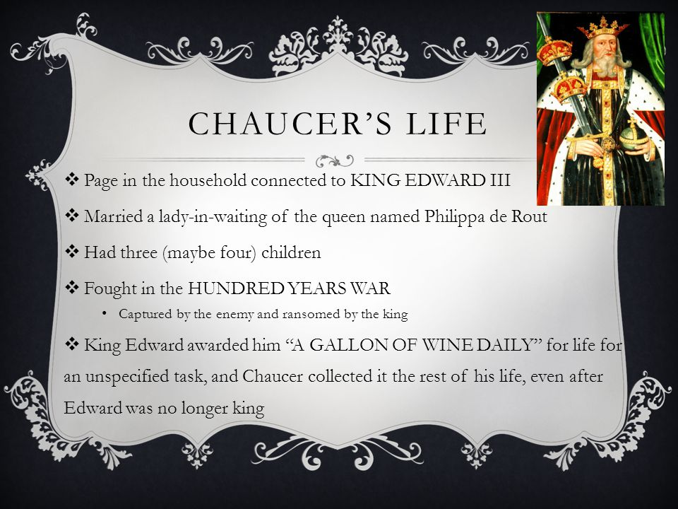 CHAUCER'S LIFE Page in the household connected to KING EDWARD III