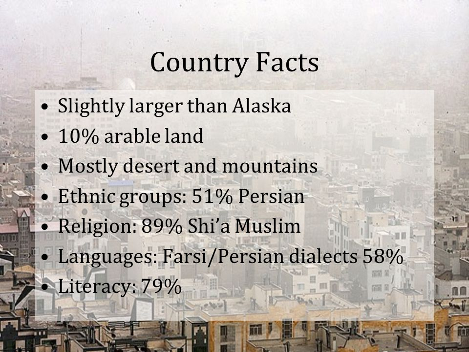 Country Facts Slightly larger than Alaska 10% arable land